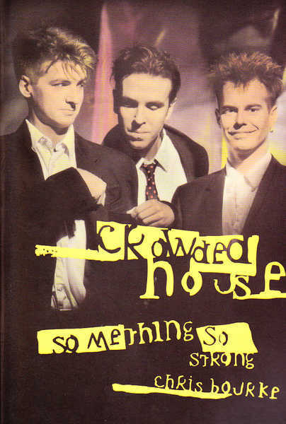 Something So Strong: Crowded House