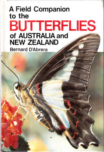 A Field Companion to the Butterflies of Australia and New Zealand