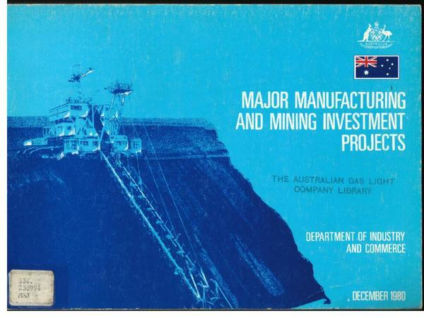 Major Manufacturing and Mining Investment Projects