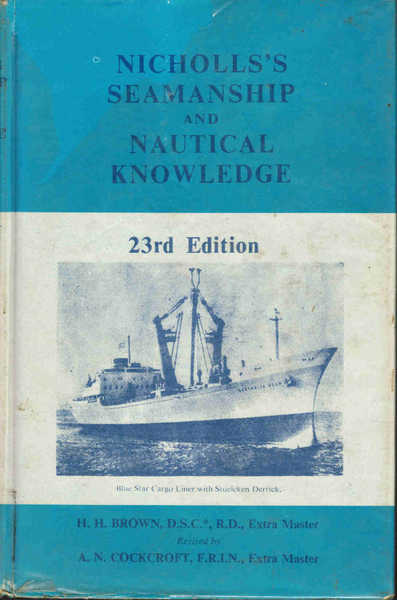 Nicholls's Seamanship and Nautical Knowledge