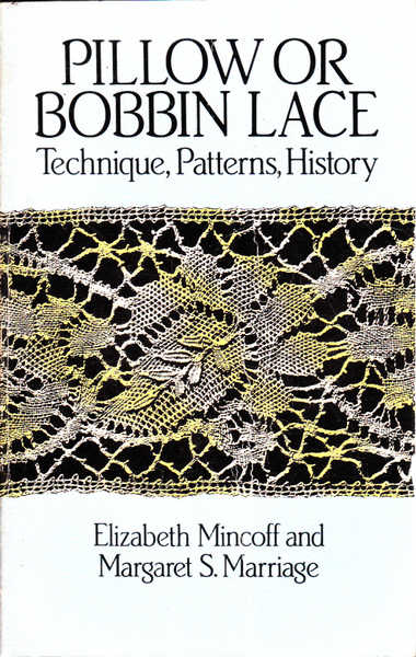 Pillow or Bobbin Lace: Technique, Patterns, History