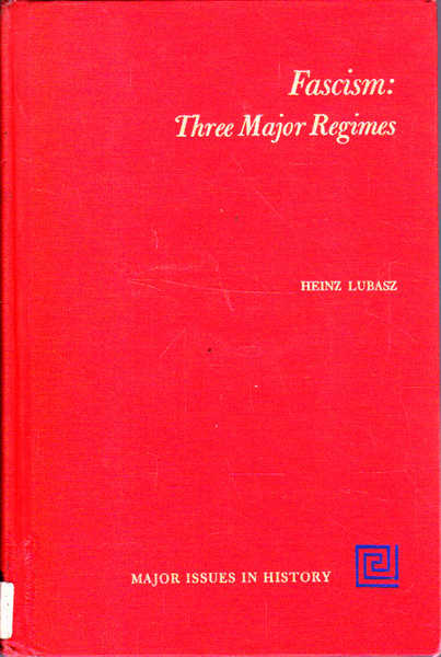 Fascism: Three Major Regimes: Major Issues in History