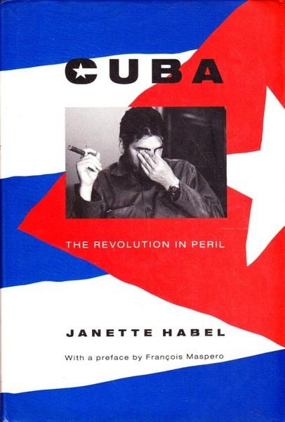 Cuba: The Revolution in Peril