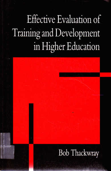 Effective Evaluation of Training and Development in Higher Education