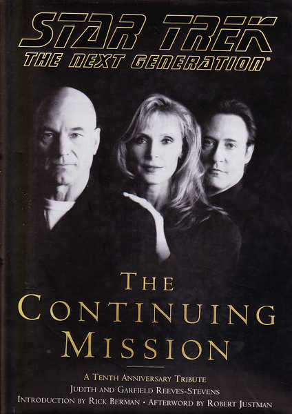 Star Trek, the Next Generation: The Continuing Mission A Tenth Anniversary Tribute