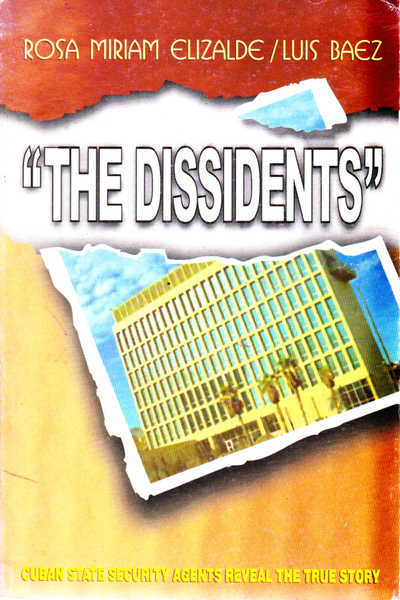 """The Dissidents\"": Cuban Security Agents Reveal the True Story"