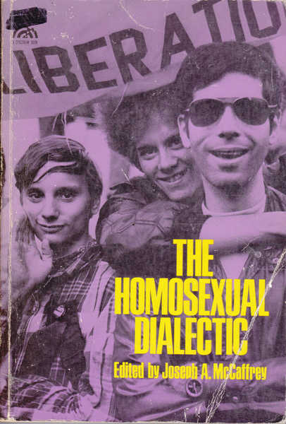 The Homosexual Dialectic