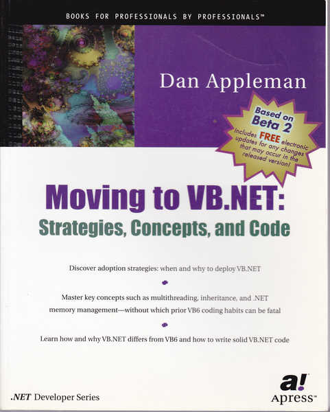 Moving to Vb .Net: Strategies, Concepts and Code