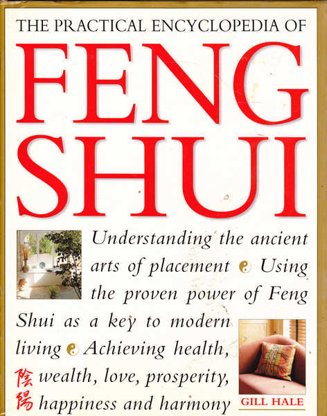 The Practical Encyclopedia of Feng Shui