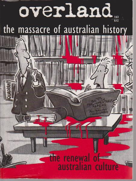 The Massacre of Australian History : The Renewal of Australian Culture