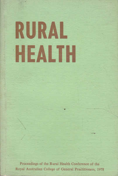 Rural Health: a Blueprint for Improvement in Rural Health Services of Australia