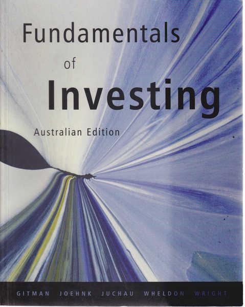 Fundamentals of Investing Australian Edition