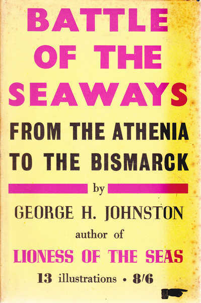 Battle of the Seaways: From the Athenia to the Bismarck