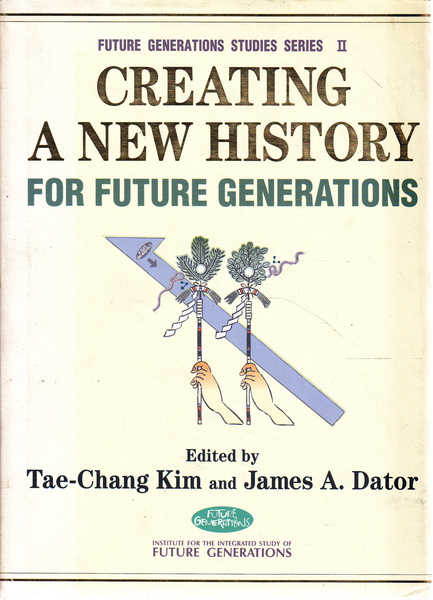 Creating a New History for Future Generations