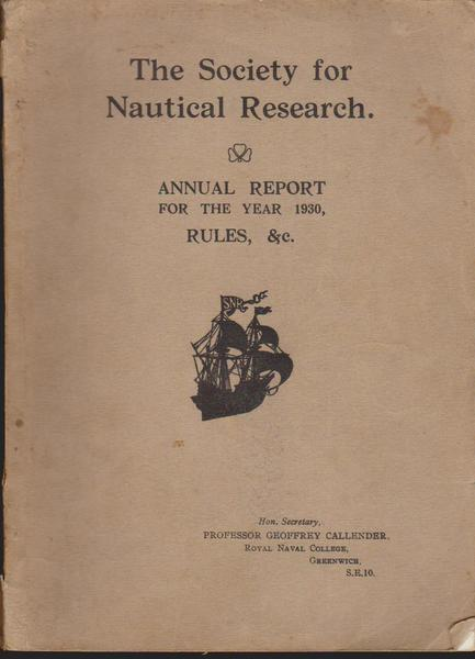 The Society for Nautical Research Annual Report for the Year 1930,