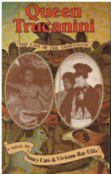 Queen Trucanini: the Last of the Tasmanians