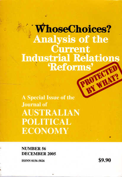 WhoseChoices?: Analysis of the Current Industrial Relations