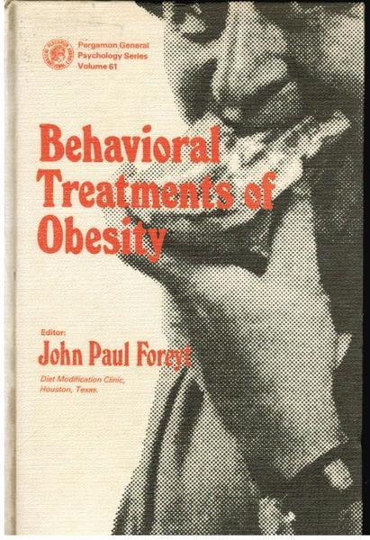 Behavioral Treatments of Obesity