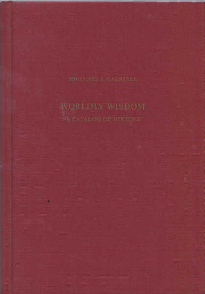Wordly Wisdom: A Catalogue of Virtues
