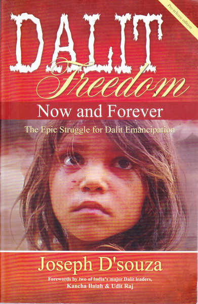 Dalit Freedom: Now and Forever