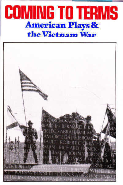 Coming to Terms: American Plays and the Vietnam War