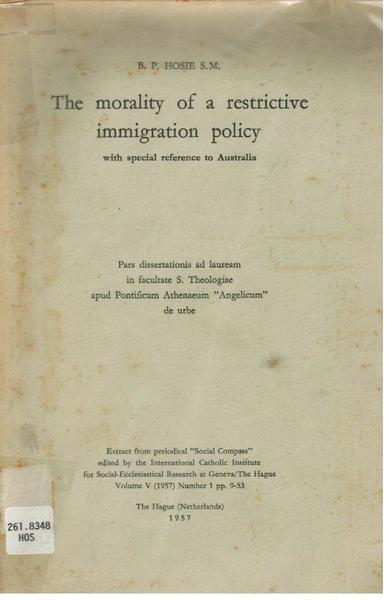 The Morality of a Restrictive Immigration Policy: With Special Reference to Australia