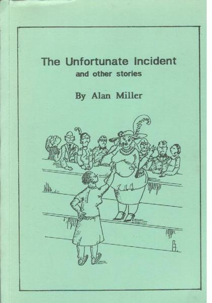 The Unfortunate Incident and Other Stories