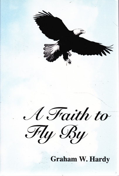 A Faith to Fly by