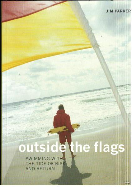 Outside the Flags: Swimming With the Tide of Risk and Return