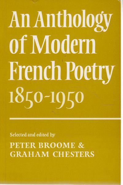 An Anthology of Modern French Poetry 1850-1950