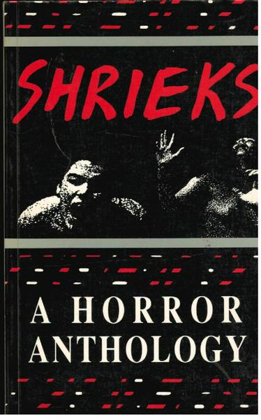Shrieks: A Horror Anthology
