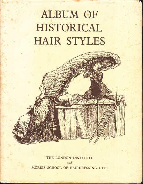 Album of Historical Hair Styles