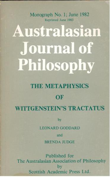 Australasian Journal of Philosophy : The Metaphysics of Wittgenstein's Tractatus