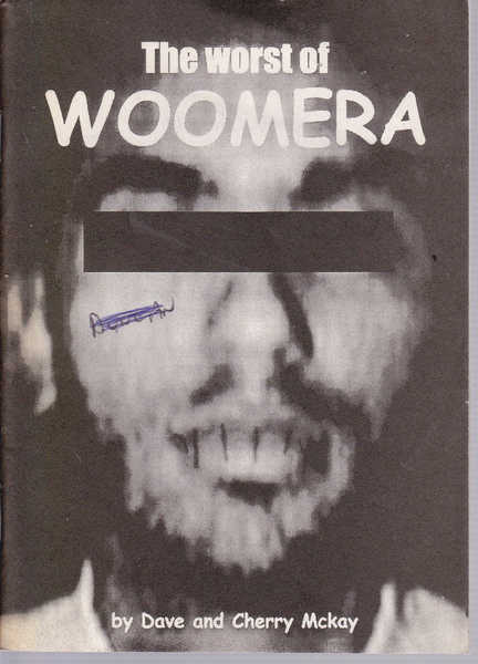 The Worst of Woomera