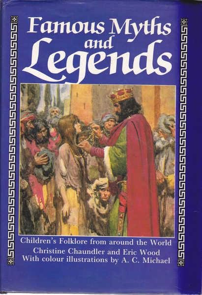 Famous Myths and Legends: Children