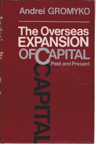 The Overseas Expansion of Capital, Past and Present