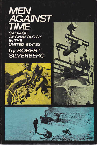 Men Against Time: Salvage Archaeology in the United States