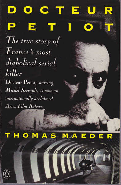 Docteur Petiot: the True Story of France