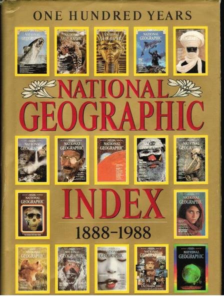 National Geographic Index :1888 - 1988