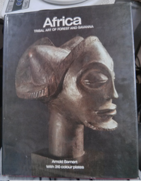 Africa: Tribal Art of Forest and Savanna