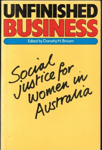 Unfinished Business: Social Justice for Women in Australia