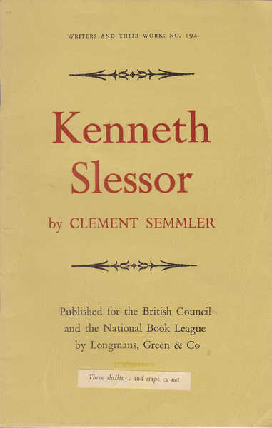Kenneth Slessor: Writers and Their Work No. 194