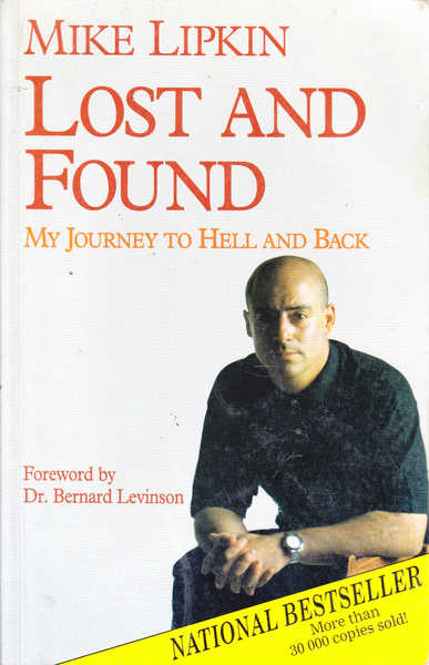 Lost and Found: My Journey to Hell and Back