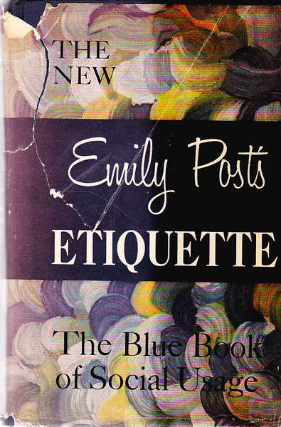 The New Emily Post