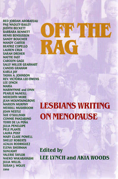 Off the Rag: Lesbians Writing on Menopause