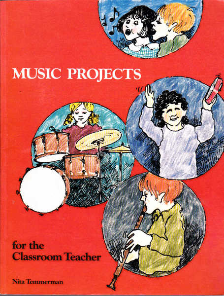 Music Projects for the Classroom Teacher