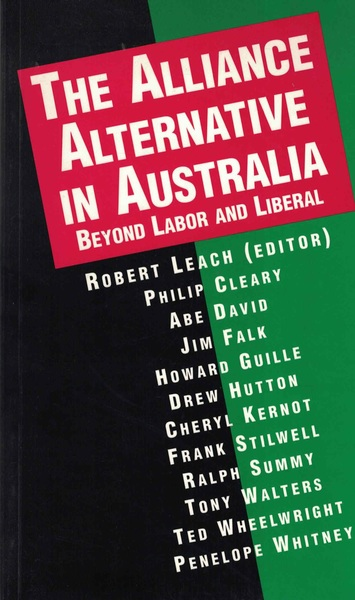 The Alliance Alternative in Australia: Beyond Labor and Liberal