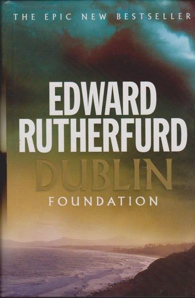 Dublin: Foundation