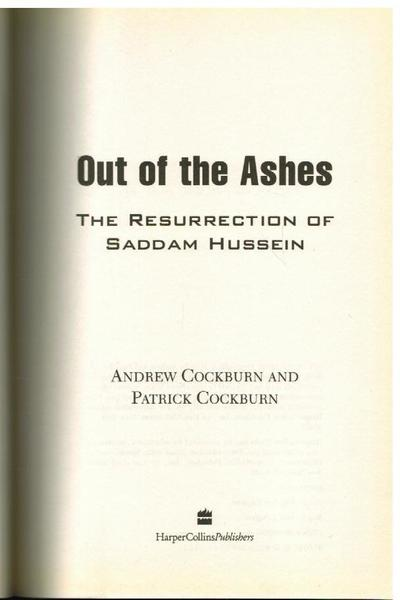 Out of the Ashes: The Resurrection of Saddam Hussein