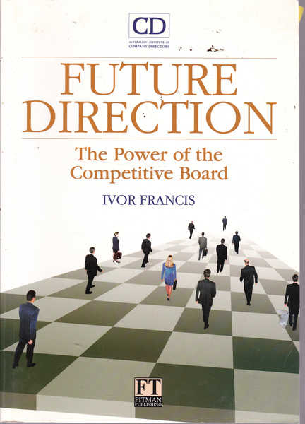 Future Direction: The Power of the Competitive Board